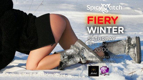 Fiery Winter Party im Sauna / FKK Club Mocilnik Vrhnika (SLO) in Vrhnika