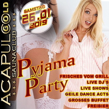 Pyjama Party im Sauna / FKK Club Acapulco Gold Ratingen/Düsseldorf (D) in Ratingen (D)