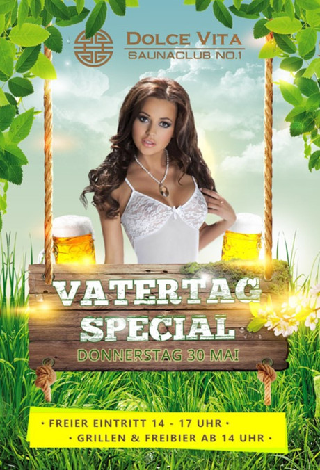 Vatertag Special Dolce Vita im Sauna / FKK Club Dolce Vita Düsseldorf (D) in Düsseldorf