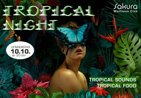 Tropical Night im Sauna / FKK Club FKK Sakura Böblingen/Stuttgart (D) in Böblingen