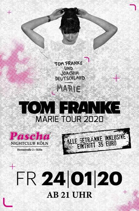 Tom Franke live - Marie Tour 2020 im Sauna / FKK Club Pascha Nightclub Köln (D) in Köln