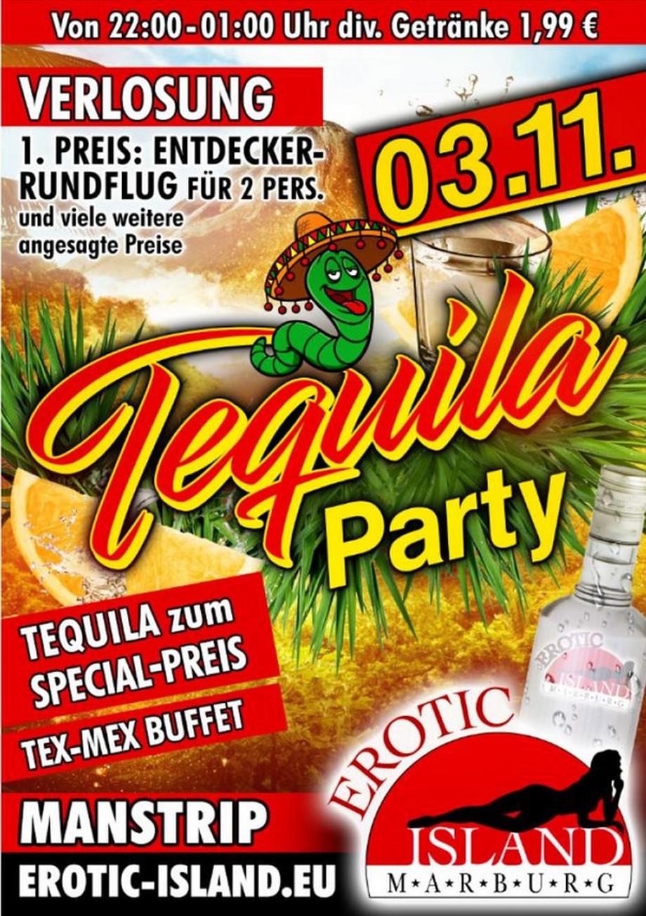 Tequila Party am 03.11.2018 im Erotic Island Marburg (D