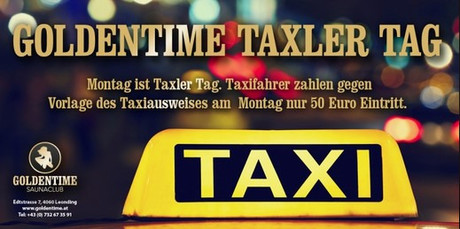 Taxler-Tag im Sauna / FKK Club FKK Goldentime Leonding/Linz (A) in Leonding