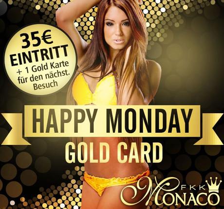 Happy Monday Goldcard im Sauna / FKK Club FKK Monaco  Villingen-Schwenningen (D) in Villingen Schwenningen