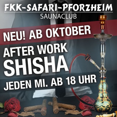After Work Shisha im Sauna / FKK Club FKK Safari Pforzheim (D) in Pforzheim